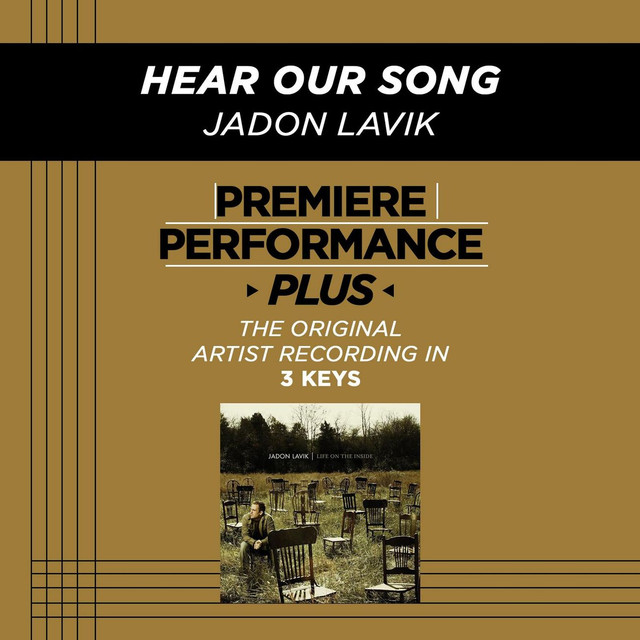 Premiere Performance Plus: Hear Our Song