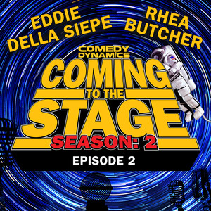 Coming to the Stage: Season 2 Episode 2