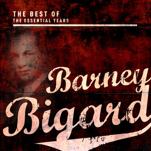Best Of The Essential Years: Barney Bigard album