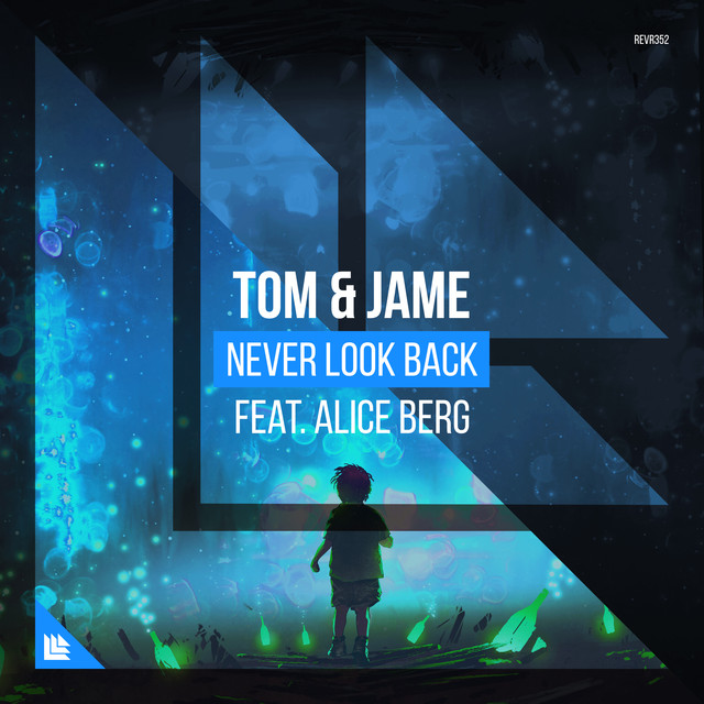 Tom & Jame & Alice Berg - Never Look Back