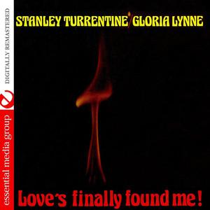 Love's Finally Found Me! (Digitally Remastered)