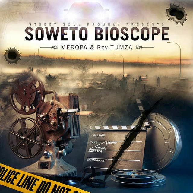Soweto Bioscope (2016) by Rev Tumza on Spotify
