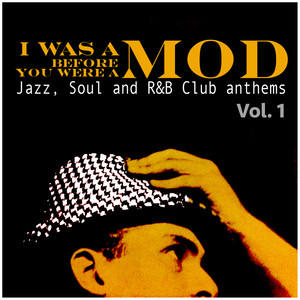 I Was a Mod Before You Were a Mod Vol. 1 Albumcover