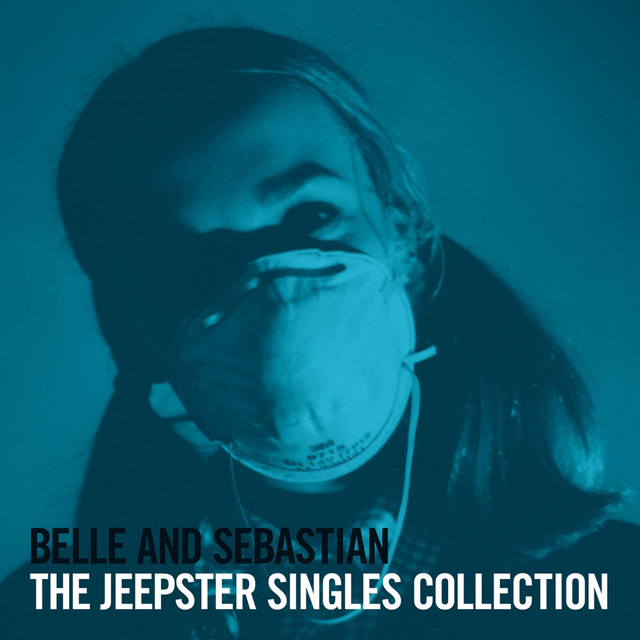 Album cover for The Jeepster Singles Collection by Belle & Sebastian