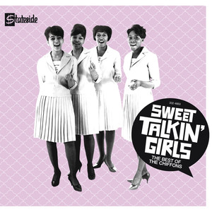 Sweet Talkin' Girls: The Best of the Chiffons album