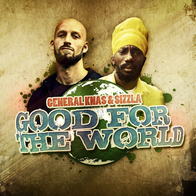Good For The World (ft Sizzla)