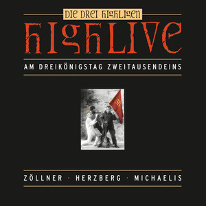 Highlive (Die drei Highligen - Live am Dreikönigstag Zweitausendeins) Albumcover