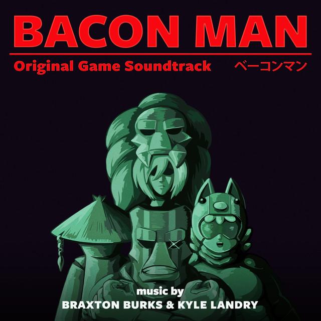 Bacon Man: An Adventure (Original Game Soundtrack)