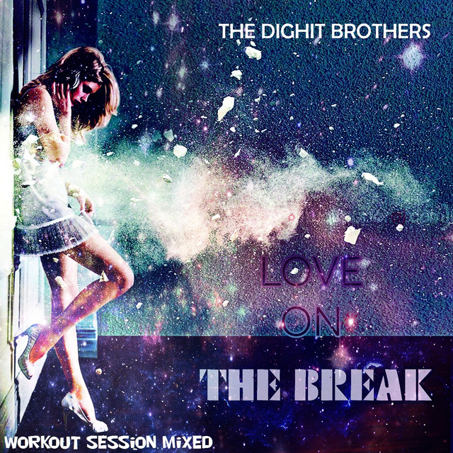 Love on the Break (Workout Session Mixed)