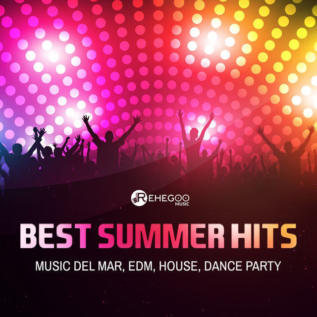 Best Summer Hits (Music del Mar, Positive Vibes, EDM, House