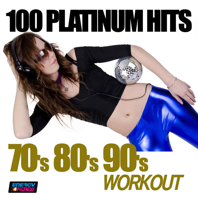 Various Artists 100 Platinum Hits 70's 80's 90's Workout album cover