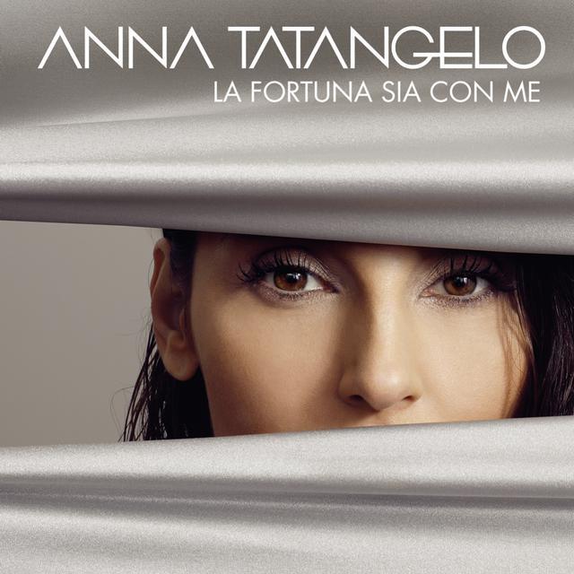 Album cover for La fortuna sia con me by Anna Tatangelo