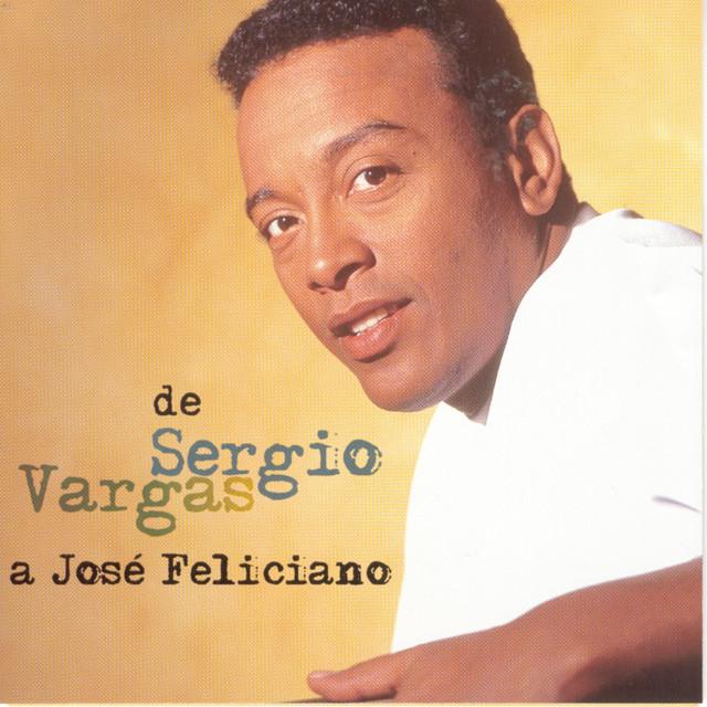 De Sergio Vargas A Jose Feliciano