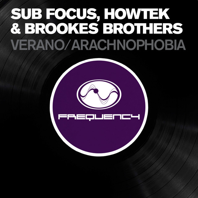 Verano, a song by Sub Focus, Brookes Brothers, Howtek on Spotify