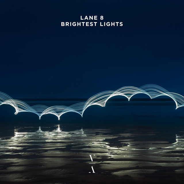 Album cover for Brightest Lights by Lane 8