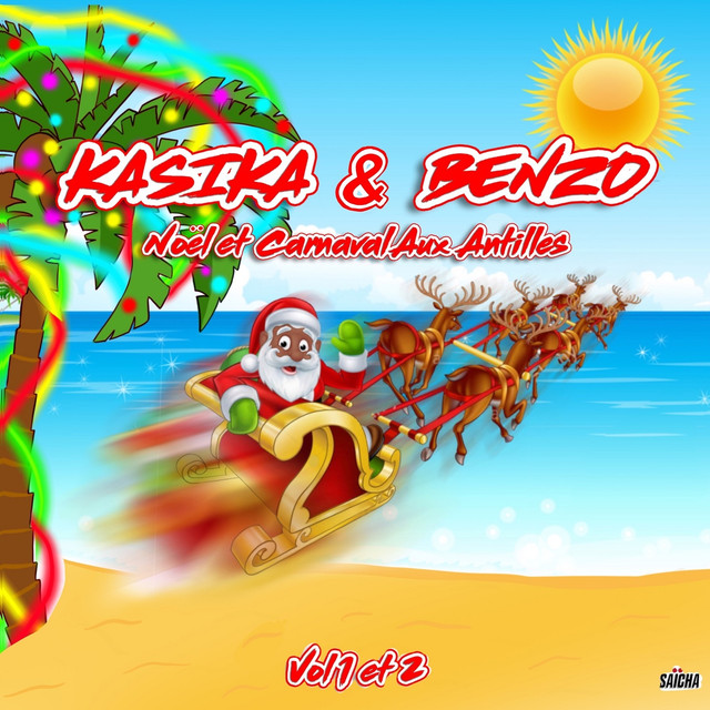 Album cover for Noël et carnaval aux Antilles, vol. 1 et 2 by Kasika & Benzo