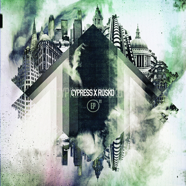 Cypress x Rusko EP (Spotify Exclusive)