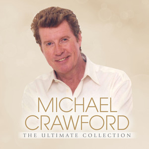 Michael Crawford, London Symphony Orchestra When I Fall In Love cover