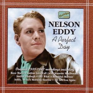 Eddy, Nelson: A Perfect Day (1935-1947) album