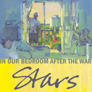 In Our Bedroom After The War - Stars
