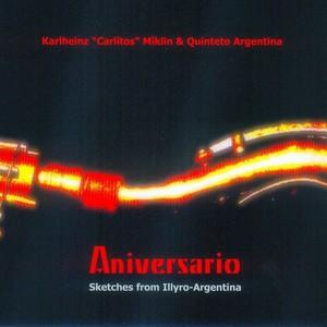 "Karlheinz ""Carlitos"" Miklin & Quinteto Argentina"