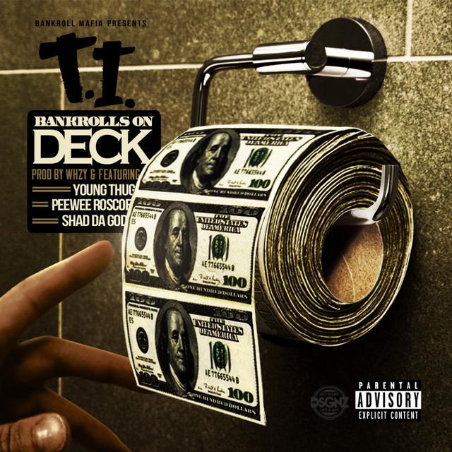 Bankrolls On Deck (feat. T.I., Young Thug, Shad Da God & PeeWee Roscoe) - Single