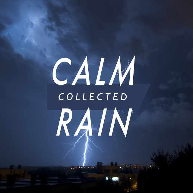 Calm Collected Rain Albumcover