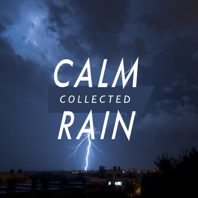 Calm Collected Rain Albumcover