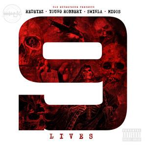 9 Lives (feat. Young Robbery & Swinla) - Single Albümü