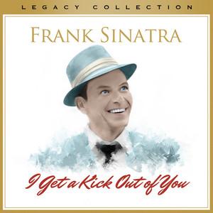 I Get a Kick Out of You album