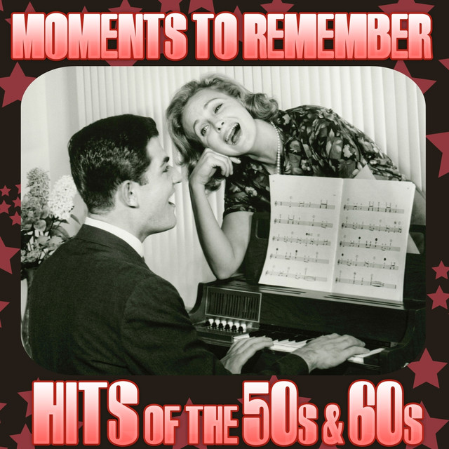 Moments to Remember - Hits of the 50s & 60s Albumcover