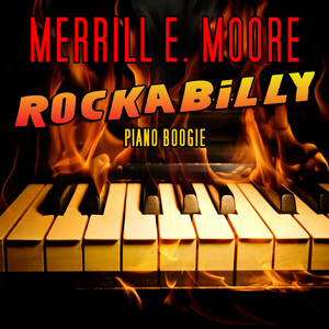 Rockabilly Piano Boogie - Merrill Moore