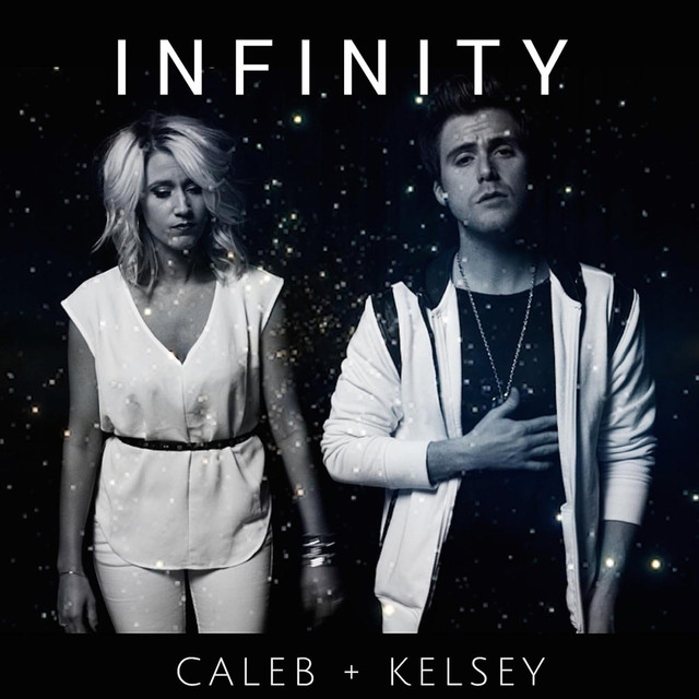 Infinity, a song by Caleb and Kelsey on Spotify