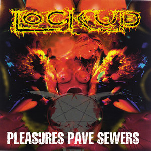 Pleasure Paves Sewers album