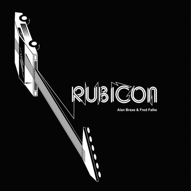 Rubicon - Alan Braxe & Fred Falke