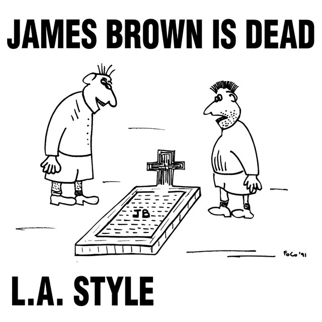 James Brown Is Dead (Original Mix) - Single