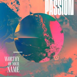 Worthy Of Your Name (Live) Albümü