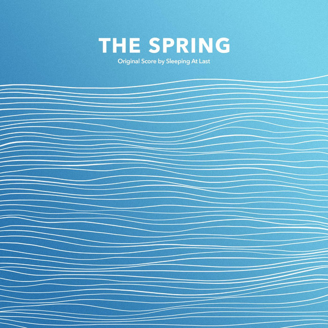 Album cover for The Spring (Original Score) by Sleeping At Last