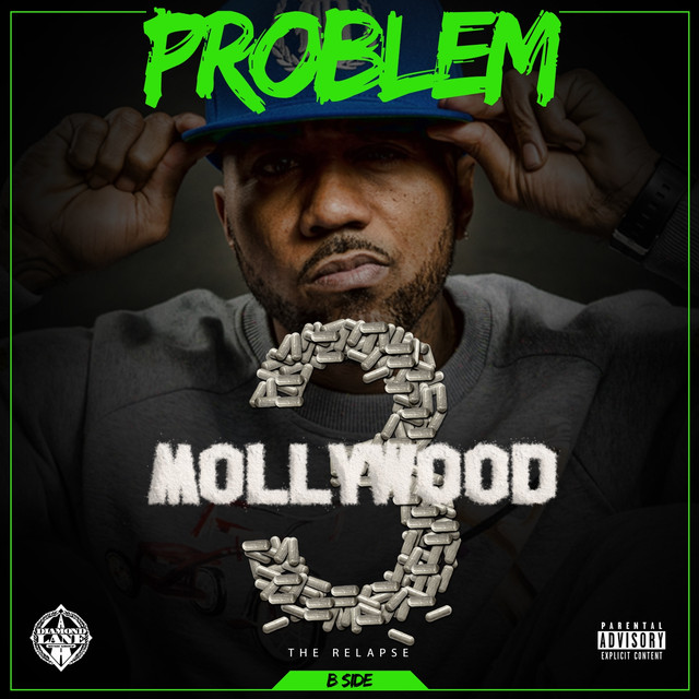 Mollywood 3: The Relapse (B Side) [Deluxe Edition]