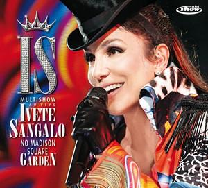 Multishow Ao Vivo - Ivete Sangalo No Madison Square Garden Albumcover