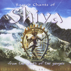 Sacred Chants of Shiva