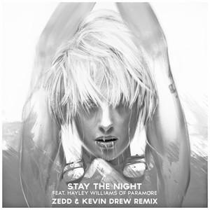 Stay The Night (Featuring Hayley Williams Of Paramore / Zedd & Kevin Drew Remix) Albümü