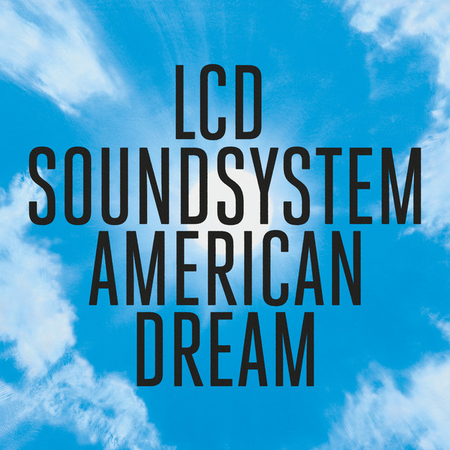Album cover for american dream by LCD Soundsystem