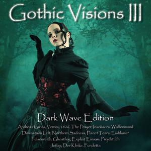 Gothic Visions III (Dark Wave Edition) album