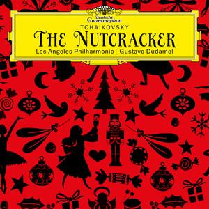 Tchaikovsky: The Nutcracker, Op. 71, TH 14 (Live at Walt Disney Concert Hall, Los Angeles / 2013) Albümü