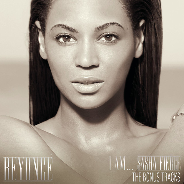 I AM...SASHA FIERCE THE BONUS TRACKS
