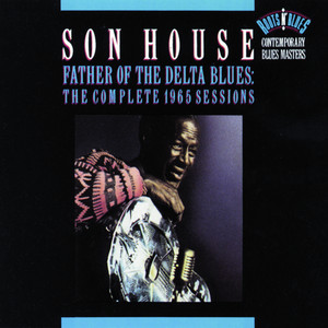 Father of the Delta Blues: The Complete 1965 Sessions album
