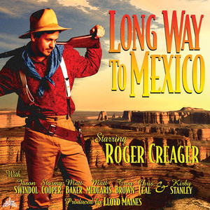 Long Way to Mexico album