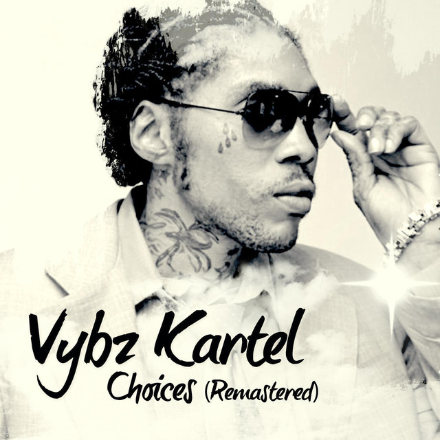 Vybz Kartel Choices (Remastered) Albumcover