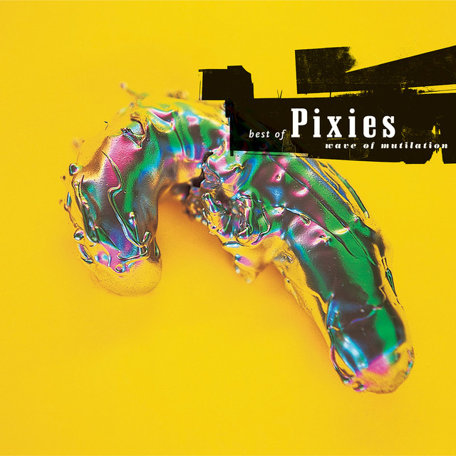 Wave Of Mutilation: Best Of Pixies Albumcover